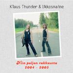 Ukkosmaine: Niin paljon rakkautta 2004-2005 -cd