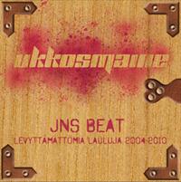 Ukkosmaine: JNS Beat - Levyttämättömiä lauluja 2004-2010