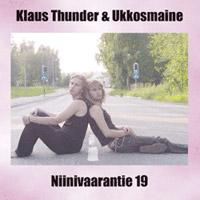 Klaus Thunder & Ukkosmaine: Niinivaarantie 19